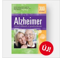 300 jó tanács Alzheimer-kórral élőknek